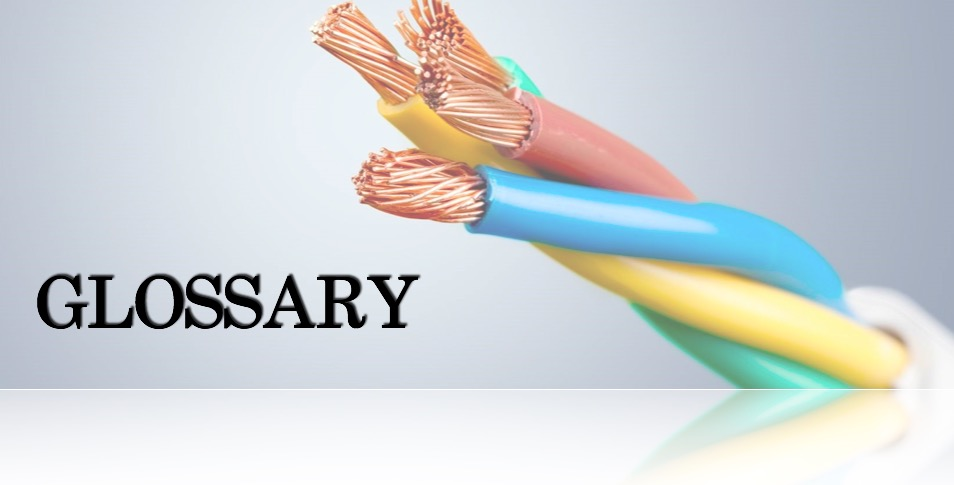 WIRE CABLE GLASSORY (A to B)