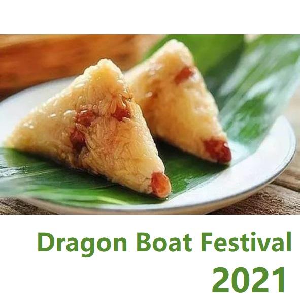 2021 Dragon Boat Festival Holiday Notice